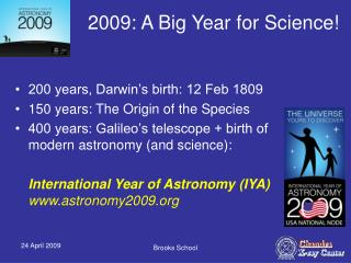 2009: A Big Year for Science!