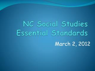 NC Social Studies  Essential Standards