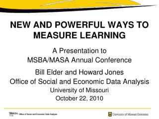 NEW AND POWERFUL WAYS TO MEASURE LEARNING