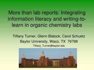 Tiffany Turner, Glenn Blalock, Carol Schuetz Baylor University, Waco, TX  76798