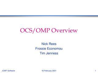 OCS/OMP Overview