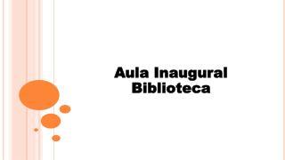 Aula Inaugural Biblioteca