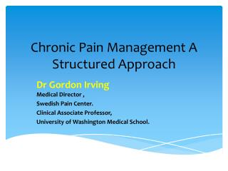 Chronic Pain Management A Structured Approach