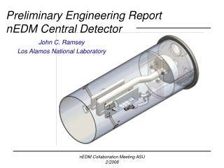 Preliminary Engineering Report nEDM Central Detector