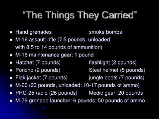 �The Things They Carried�