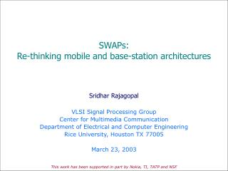 SWAPs:  Re-thinking mobile and base-station architectures
