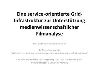 Thilo  Stadelmann und  Dominik  Seiler DFG  Forschungsprojekt
