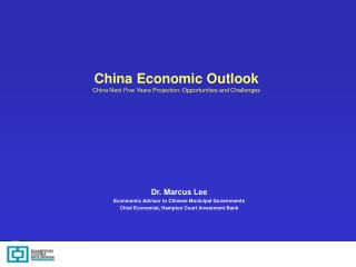 China Economic Outlook China Next Five Years Projection: Opportunities and Challenges