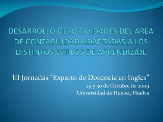 III Jornadas �Experto de Docencia en Ingles� 29 y 30 de Octubre de 2009