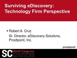 Surviving eDiscovery: Technology Firm Perspective