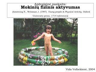 Vida Volbekien ė, 2004