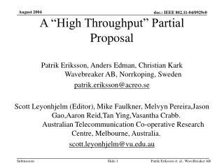 """A """"High Throughput"""" Partial Proposal"""