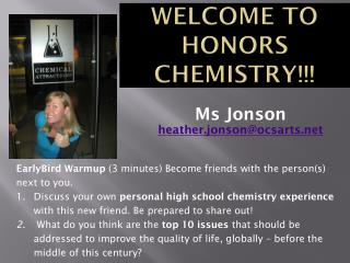 Welcome to Honors Chemistry!!!