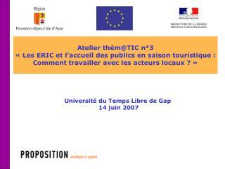 Atelier thém@TIC n°3 «Les ERIC et l'accueil des publics en saison touristique :