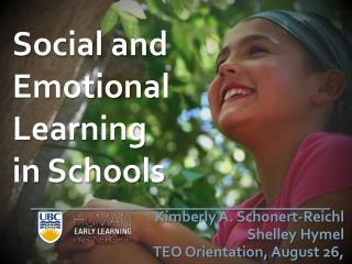 Social and Emotional Learning  in Schools