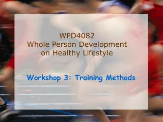 Workshop 3: Training Methods