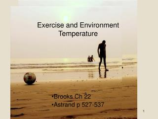 Exercise and Environment Temperature