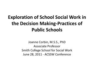 Exploration of School Social Work in the Decision Making-Practices of Public Schools