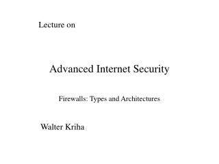Advanced Internet Security