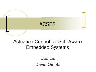 ACSES Actuation Control for Self-Aware Embedded Systems