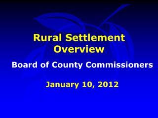 Rural Settlement Overview