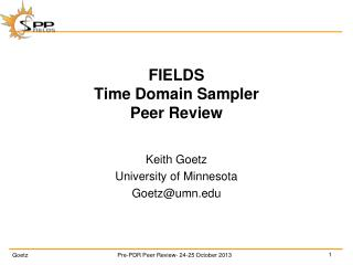 FIELDS Time Domain Sampler Peer Review