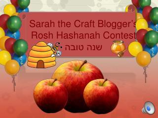 Sarah the Craft Blogger's  Rosh Hashanah Contest שנה טובה