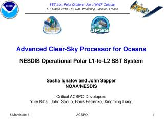 Advanced Clear-Sky Processor for Oceans NESDIS Operational Polar L1-to-L2 SST System