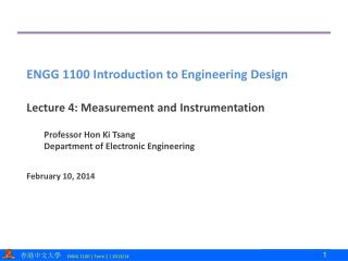 Lecture  4: Measurement and  Instrumentation Professor Hon Ki Tsang