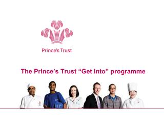 "The Prince's Trust ""Get into"" programme"