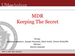 MDR Keeping The Secret