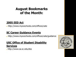 August Bookmarks  of the Month: 2005 EED Act myscschools/offices/cate