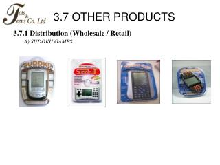 3.7 OTHER PRODUCTS