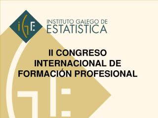 II CONGRESO INTERNACIONAL DE FORMACIÓN PROFESIONAL