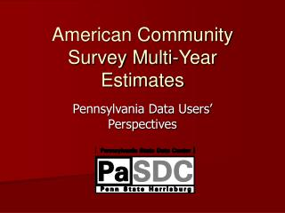 American Community Survey Multi-Year Estimates