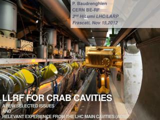 P.  Baudrenghien CERN BE-RF 2 nd HiLumi  LHC/LARP Frascati,  Nov  15,2012