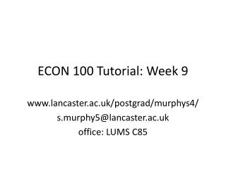 ECON 100 Tutorial: Week  9