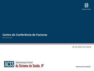 Centro de Conferência de Facturas Apresentação