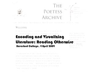 Encoding and Visualizing Literature: Reading Otherwise  Haverford College, 4 April 2009