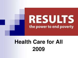 Health Care for All 2009