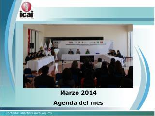 Marzo 2014 Agenda del mes