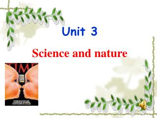 Unit 3  Science and nature