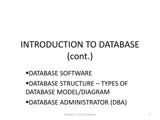 INTRODUCTION TO DATABASE (cont.)