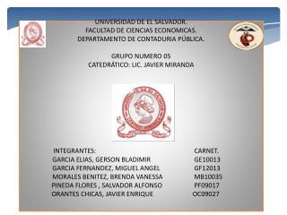 UNIVERSIDAD DE EL SALVADOR. FACULTAD DE CIENCIAS ECONOMICAS. DEPARTAMENTO DE  CONTADURIA PÚBLICA.