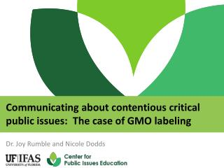 Communicating about contentious critical public issues:  The case of GMO labeling