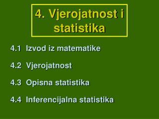 4. Vjerojatnost i  statistika
