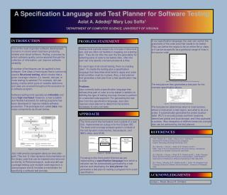 A Specification Language and Test Planner for Software Testing  Aolat A. Adedeji1 Mary Lou Soffa1   1DEPARTMENT OF COMPU