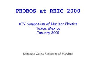 PHOBOS at RHIC 2000