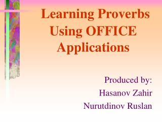 L earning Proverbs Using OFFICE Applications