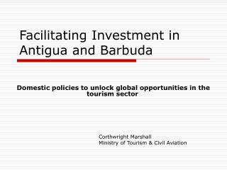 Facilitating Investment in Antigua and Barbuda